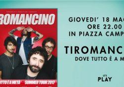 """Marcianise. Tiromancino in Concerto al Centro Commerciale Campania: """"Dove tutto è a metà"""" Tour giovedì 18 Maggio ore 22:00."""