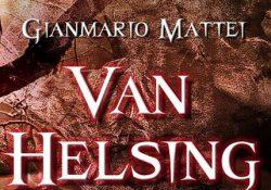 """Telese Terme. """"Van Helsing – Una questione di famiglia"""": sabato la """"prima"""" al Paiolo."""