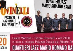 CASTEL MORRONE. Festival Jovinelli, domenica 20 maggio serata finale con i Quartieri Jazz di Mario Romano.
