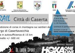 Casertavecchia. Tutto pronto per il 6° Trail Città di Caserta, domenica 17 giugno 2018 a cura dalla Podistica Caserta: corsa in montagna tra sentieri, asfalto, salite, discese e guadi.