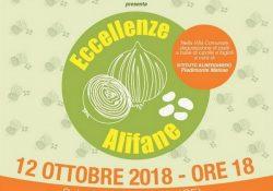 """ALIFE. """"Eccellenze Alifane"""" a cura dell'Associazione Cepa Allipharum, un convegno per festeggiare il riconoscimento dei marchi d'impresa dedicati alla cipolla e al fagiolo di Alife."""