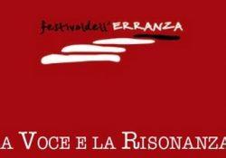 """PIEDIMONTE MATESE. Il 21 e 22 settembre riparte il """"Festival dell'Erranza"""": il tema 2018 è """"La Voce e la Risonanza""""."""
