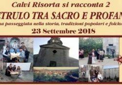 """CALVI RISORTA. La cittadina calena """"si racconta 2… """"Petrulo tra sacro e profano"""": l'evento in programma il prossimo 23 settembre."""