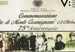 """CAIAZZO. """"Per non dimenticare"""", l'eccidio di Monte Carmignano: eventi il prossimo 12 e 13 ottobre."""