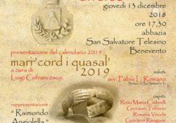 """San Salvatore Telesino. La presentazione del calendario """"marr'cord i quasal"""" 2019 a cura di Luigi Cofrancesco."""
