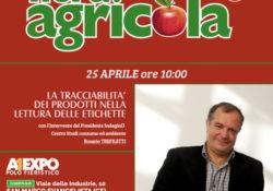 """San Marco Evangelista. """"La tracciabilità dei prodotti nella lettura delle etichette"""". Sarà questo il titolo del convegno d'apertura della 14a edizione di Fiera Agricola."""