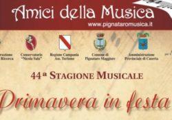 """PIGNATARO MAGGIORE. """"Primavera in festa"""" a cura degli """"Amici della Musica"""": in città domenica 17 marzo."""