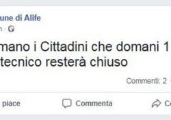 """ALIFE. E dal Comune scrivono sulla pagina ufficiale del social facebook: """"Si informano i Cittadini che domani 1 giugno l'ufficio tecnico resterà chiuso""""."""