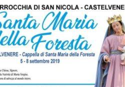 Castelvenere. Tutto pronto per i Festeggiamenti in onore della Madonna della Foresta.