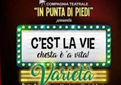 """PIEDIMONTE MATESE. Il varietà """"C'est la vie"""", in scena all'oratorio San Domenico Savio: appuntamento a cura della Compagnia Teatrale """"In Punta di Piedi""""."""