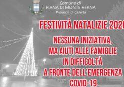 PIANA DI MONTE VERNA. Nessuna attività ludico-ricreativa durante le festività natalizie, ma aiuti concreti a famiglie e attività commerciali: l'iniziativa del sindaco Lombardi.