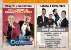 """CAIAZZO. Spettacolo e Comicità per la rassegna """"Vivi Caiazzo"""": venerdì 3 e sabato 4 settembre al Largo Fossi."""