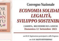 """Caserta / Provincia. """"Economia solidale, legalità, sviluppo sostenibile"""" al Belvedere di San Leucio il Convegno nazionale della Fondazione Sorella Natura di Assisi."""