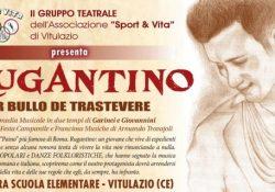 """VITULAZIO. """"Il Rugantino – Er bullo de Trastevere"""": la commedia a cura del Gruppo teatrale dell'Associazione A.S. Sport & Vita."""