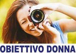 """PASTORANO. """"Obiettivo donna"""", il concorso fotografico organizzato dal Comune per comunicare la realtà femminile."""