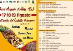 SANT'ANGELO D'ALIFE. All'ombra del Castello Normanno: degustazione di tartufi, porcini e prodotti tipici del Matese dal 17 al 19 agosto.
