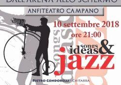 """S. Maria C.V. La musica jazz chiude la rassegna """"Dall'arena allo schermo"""": appuntamento a lunedì 10 settembre."""
