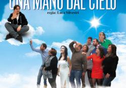 """ALIFE. """"Una mano dal cielo"""", la commedia a cura de """"I Filodrammatici"""": domenica sera presso l'Auditoriun IPIA."""