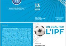 """Amorosi. """"Un gol per l'IPF"""": il prossimo 13 maggio presso il Centro Medico """"ONE"""" del dott. Alfonso de Nicola."""