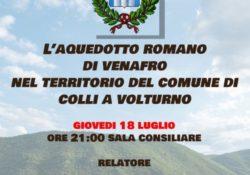 Colli a Volturno / Venafro. Michele Raddi illustra la storia dell'acquedotto romano di Venafro nel territorio collese: giovedì 18 luglio il convegno.