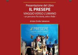 """PIEDIMONTE MATESE. """"Il Presepe, viaggio verso l'umano"""": il libro a cura del Parroco don Emilio Salvatore."""